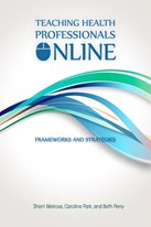 Teaching Health Professionals Online: Frameworks and Strategies