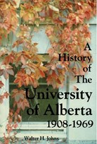 A History of the University of Alberta