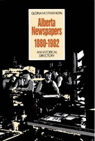 Alberta Newspapers 1880-1982: An Historical Directory