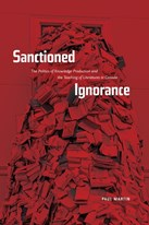 Sanctioned Ignorance: The Politics of Knowledge Production and the Teaching of the Literatures of Canada