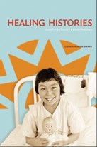 Healing Histories: Stories from Canada