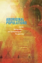 Aboriginal Populations: Social, Demographic, and Epidemiological Perspectives