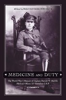 Medicine and Duty: The World War I Memoir of Captain Harold W. McGill, Medical Officer, 31st Battalion C.E.F.
