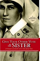 Give Your Other Vote to the Sister: A Woman
