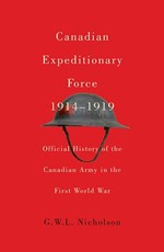 Canadian Expeditionary Force, 1914-1919 : Official History of the Canadian Army in the First World War