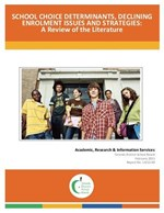School Choice Determinants, Declining Enrolment Issues and Strategies: A Review of the Literature